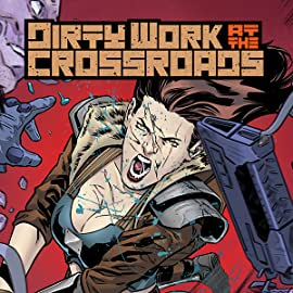 Dirty Work at the Crossroads