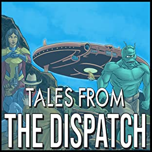Tales From the Dispatch, Vol. 2