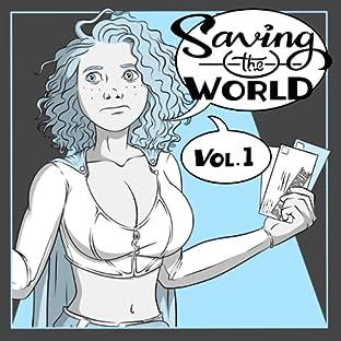 Saving the World, Tome 1