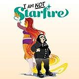 I Am Not Starfire (2021)