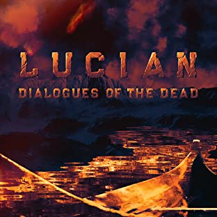 LUCIAN: DIALOGUES OF THE DEAD, Vol. 2