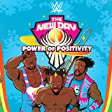 WWE The New Day: Power of Positivity