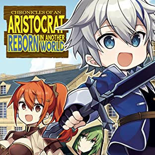 Chronicles of an Aristocrat Reborn in Another World