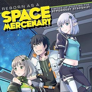 Reborn as a Space Mercenary: I Woke Up Piloting the Strongest Starship!