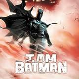 I Am Batman (2021-)