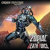 Grimm Universe Presents Quarterly: Zodiac vs Death Force
