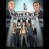 Silver Circle: The Graphic Novel