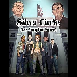Silver Circle: The Graphic Novel