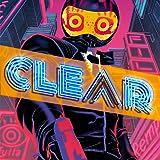 Clear (comiXology Originals)