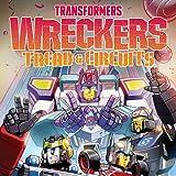Transformers: Wreckers—Tread & Circuits