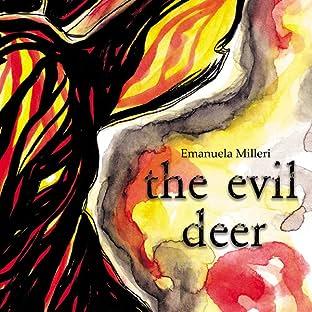 The Evil Deer