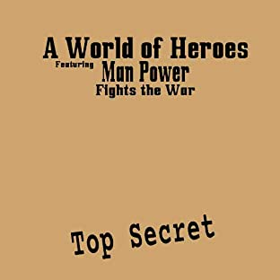 A World of Heroes 7: Man Power: Fights the War