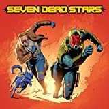 Seven Dead Stars: Issue #0