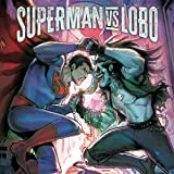 Superman vs. Lobo (2021-)