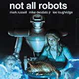 Not All Robots