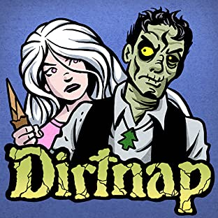 Dirtnap, Tome 1: Mystic Spit