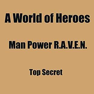 A World of Heroes 8: Man Power R.A.V.E.N.