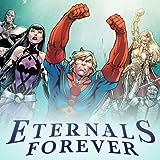Eternals Forever (2021)