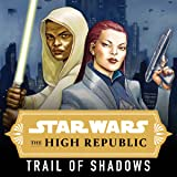 Star Wars: The High Republic - Trail of Shadows (2021-)