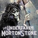 The Undertaker Morton Stone