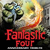 Fantastic Four Anniversary Tribute (2021)