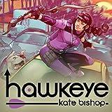 Hawkeye: Kate Bishop (2021-)
