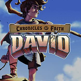 Chronicles of Faith: David: The Shepherd