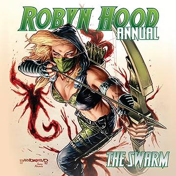 Robyn Hood Annual: The Swarm