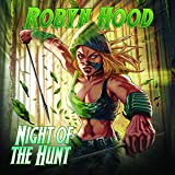 Robyn Hood: Night of the Hunt