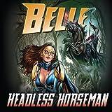 Belle: Headless Horseman