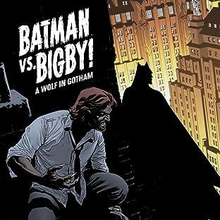 Batman Vs. Bigby! A Wolf In Gotham (2021-)