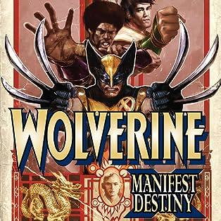 Wolverine: Manifest Destiny, Vol. 1