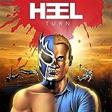 Heel Turn: Heel Turn