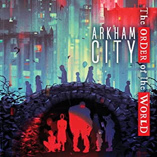 Arkham City: The Order of the World (2021-)