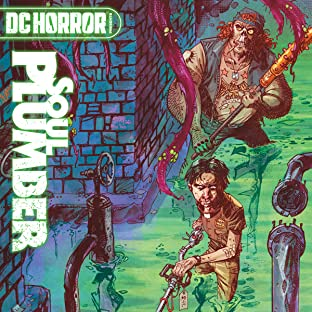 DC Horror Presents: Soul Plumber (2021-)