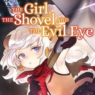 The Girl, the Shovel, and the Evil Eye