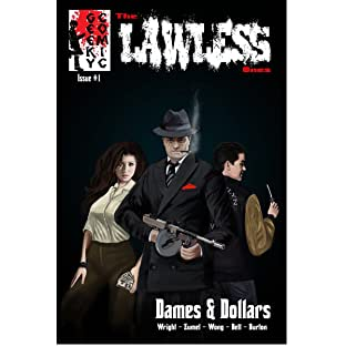 The Lawless Ones, Vol. 1: Dames & Dollars