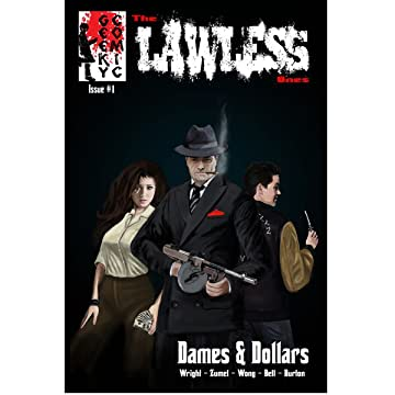 The Lawless Ones: Dames & Dollars