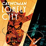 Catwoman: Lonely City (2021-)