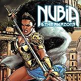 Nubia & the Amazons (2021-)