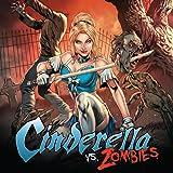 Grimm Spotlight: Cinderella vs Zombies