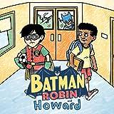 Batman and Robin and Howard (2021)