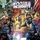 Justice League Incarnate (2021-)