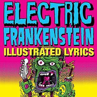 Electric Frankenstein: Illustrated Lyrics