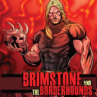 Brimstone and the Borderhounds, Vol. 1