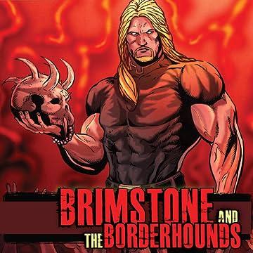 Brimstone and the Borderhounds