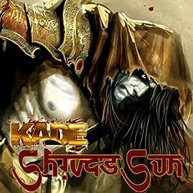 Kade: Shiva's Sun