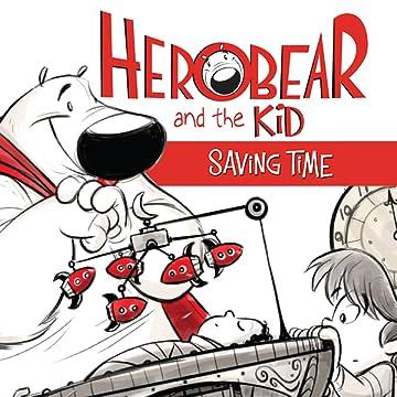 Herobear and the Kid: Saving Time
