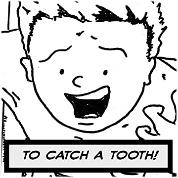 To Catch a Tooth