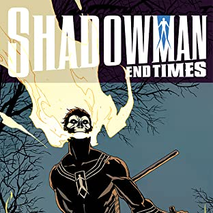 Shadowman: End Times